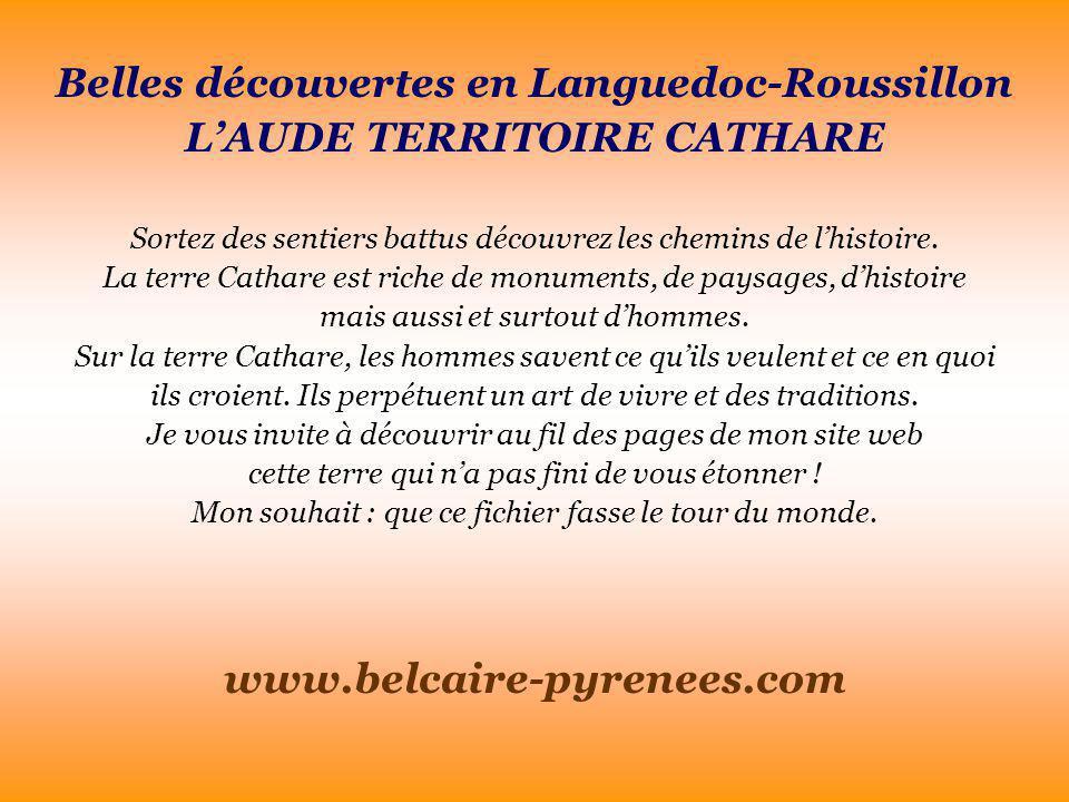 Belles découvertes en Languedoc-Roussillon L'AUDE TERRITOIRE CATHARE