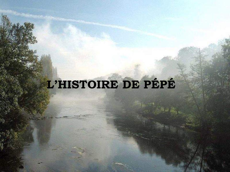L'HISTOIRE DE PÉPÉ