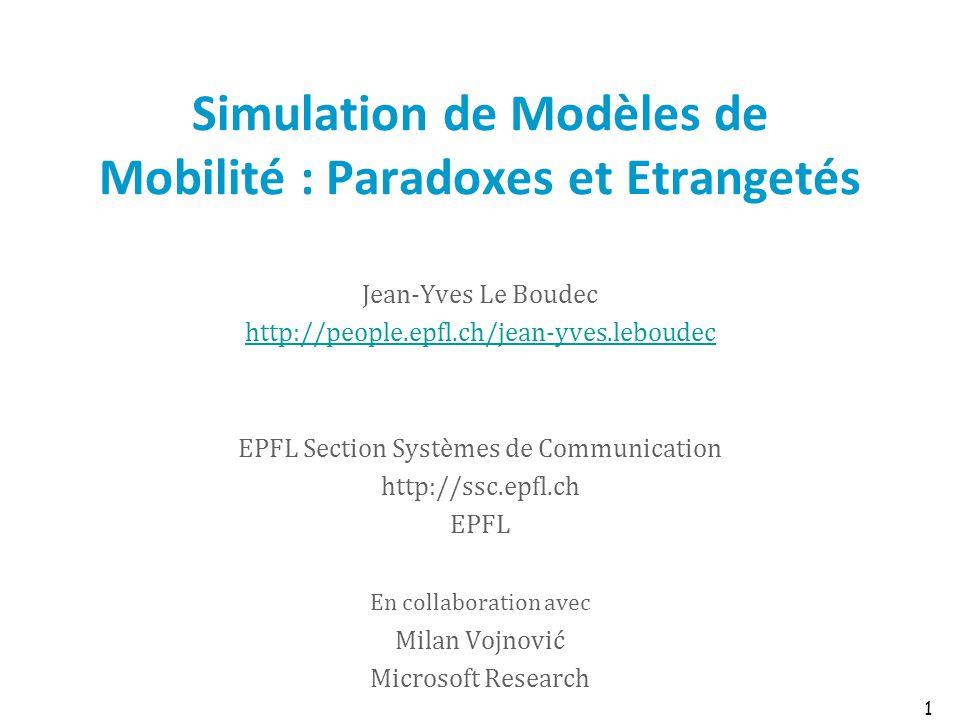 Simulation de Modèles de Mobilité : Paradoxes et Etrangetés