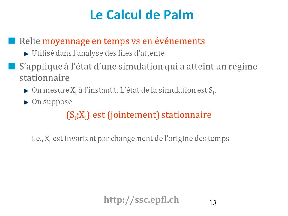 Le Calcul de Palm Relie moyennage en temps vs en événements
