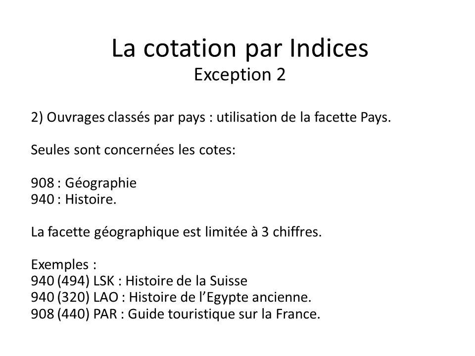 La cotation par Indices