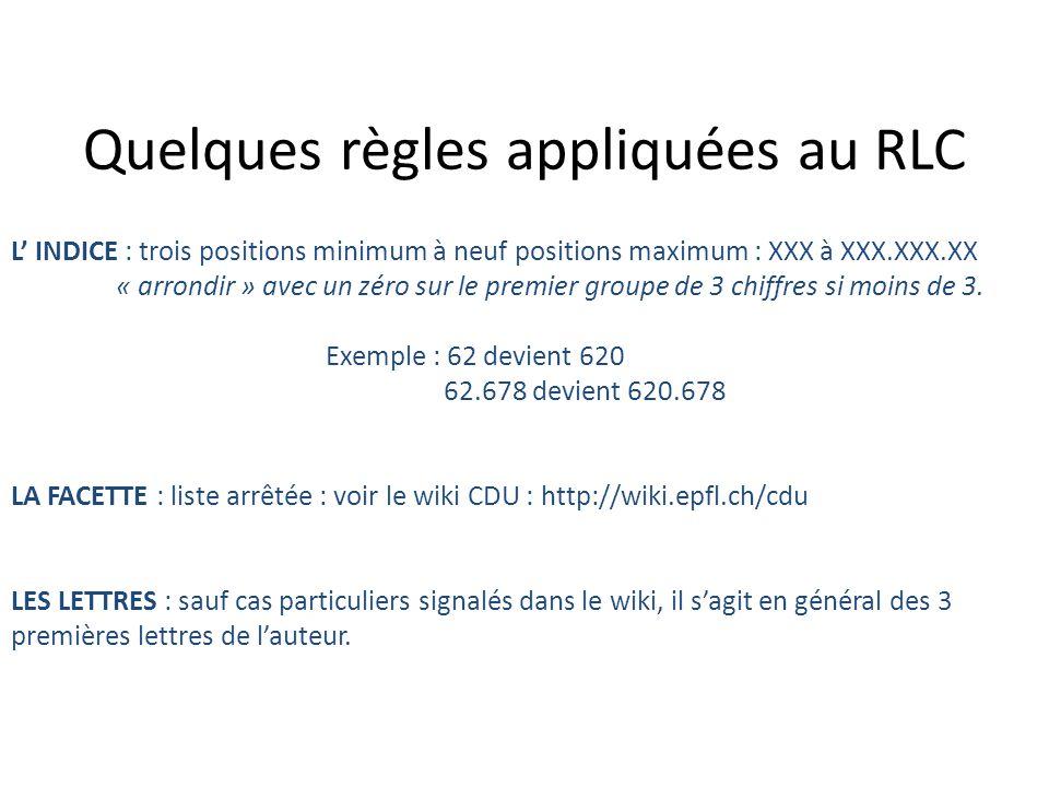 Quelques règles appliquées au RLC