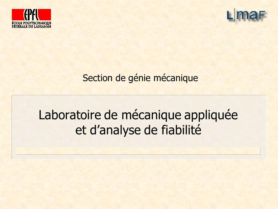 Laboratoire de mécanique appliquée et d'analyse de fiabilité