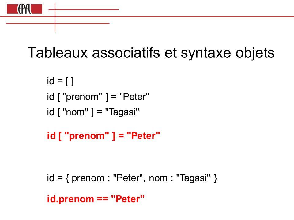 Tableaux associatifs et syntaxe objets
