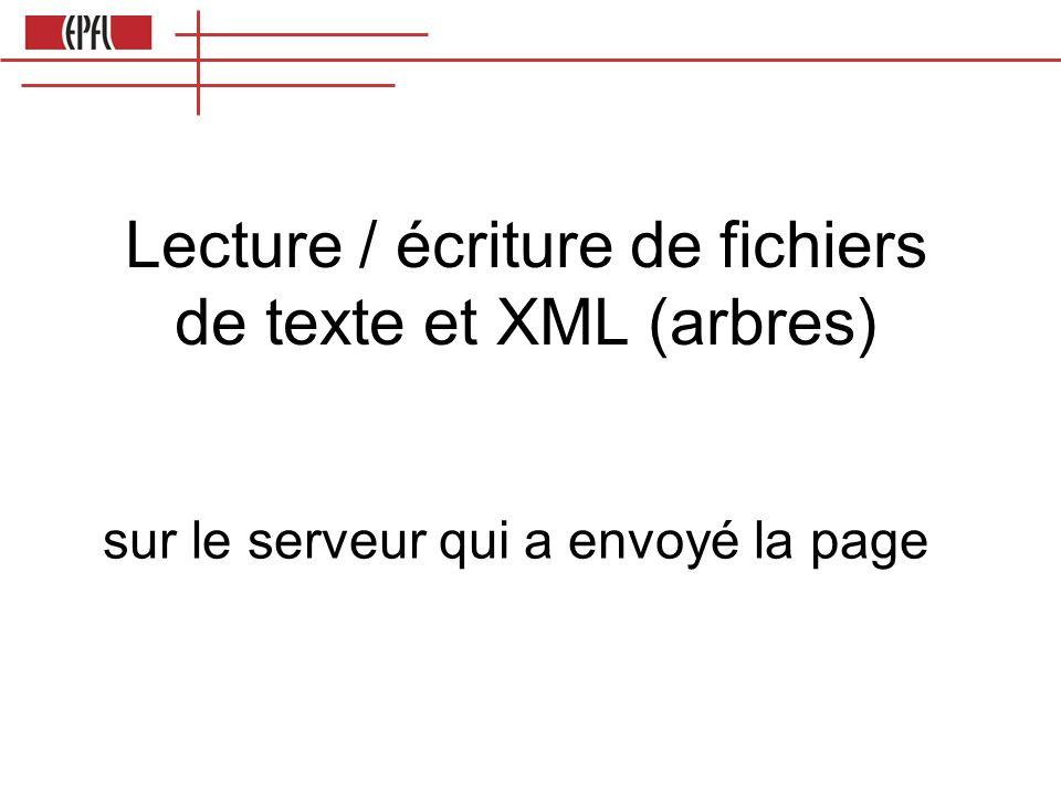 Lecture / écriture de fichiers de texte et XML (arbres)