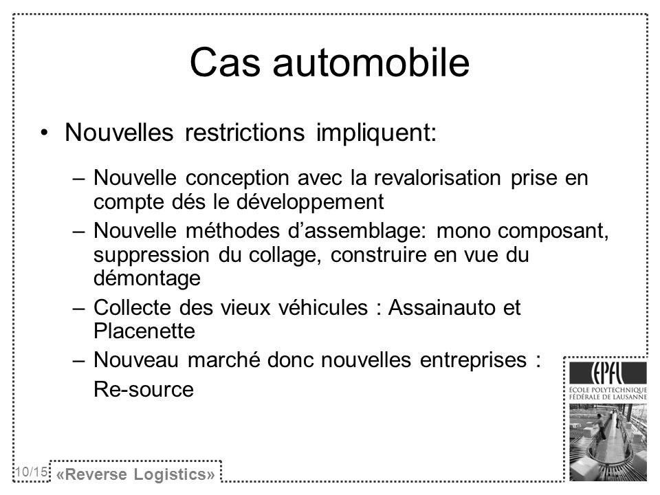 Cas automobile Nouvelles restrictions impliquent: