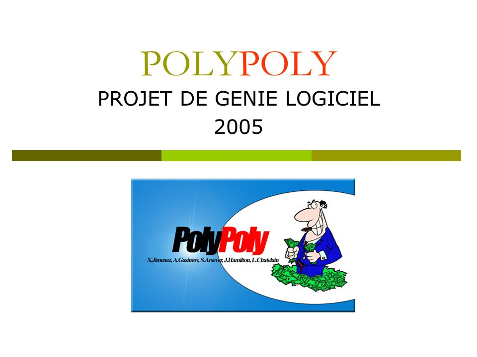 PROJET DE GENIE LOGICIEL 2005
