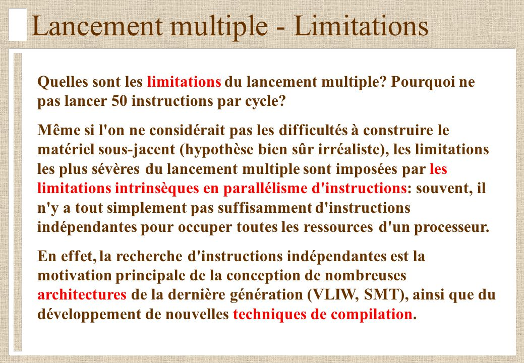 Lancement multiple - Limitations