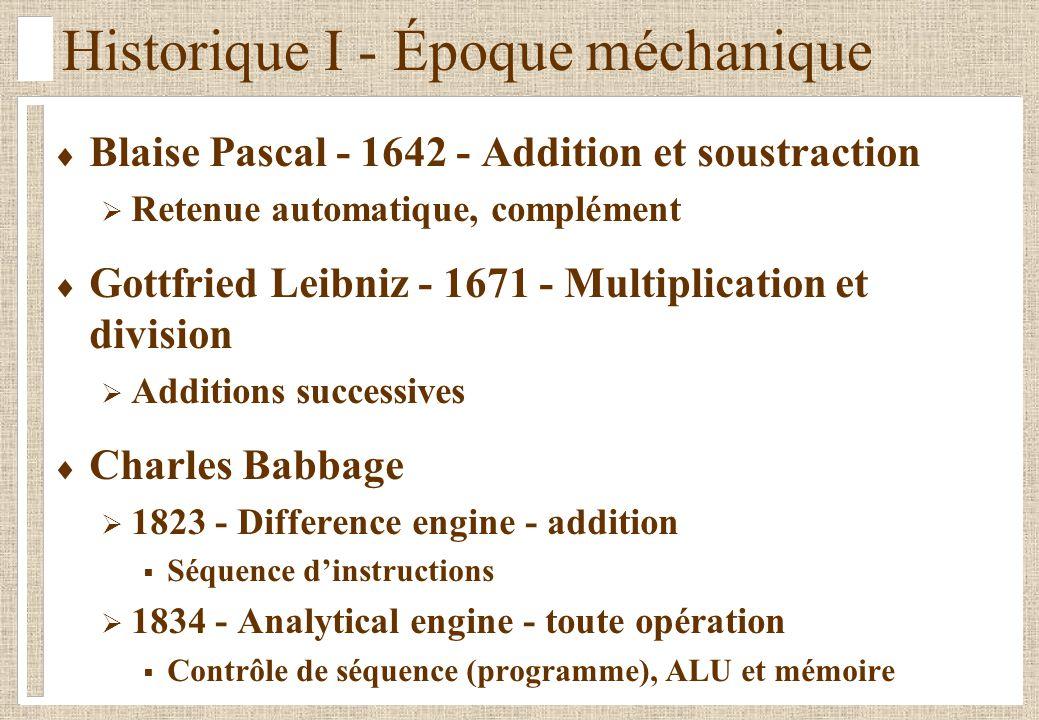 Historique I - Époque méchanique