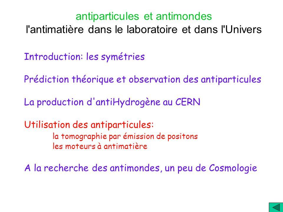 antiparticules et antimondes l antimatière dans le laboratoire et dans l Univers