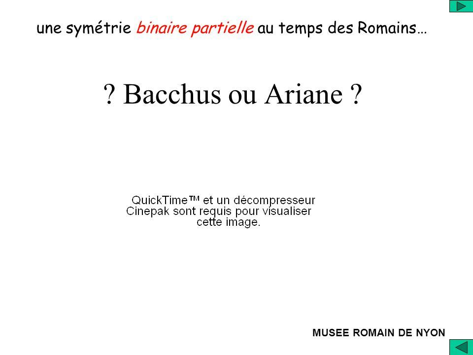 une symétrie binaire partielle au temps des Romains…