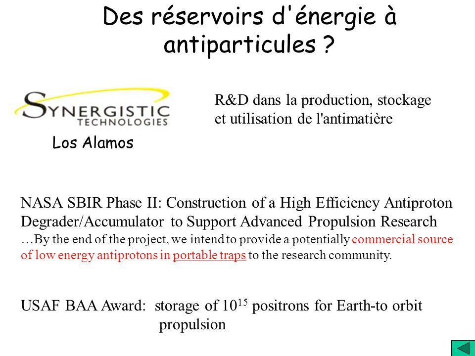 Des réservoirs d énergie à antiparticules