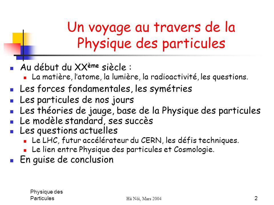 Un voyage au travers de la Physique des particules