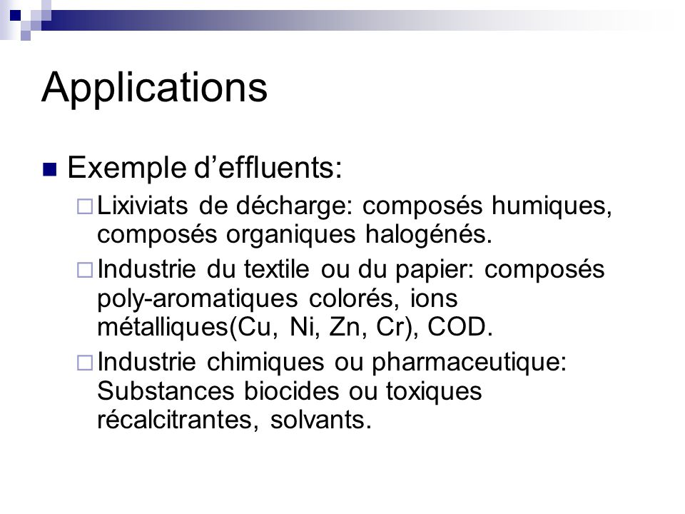 Applications Exemple d'effluents: