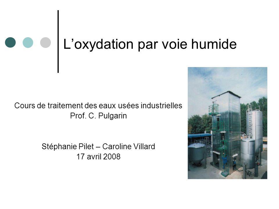 L'oxydation par voie humide