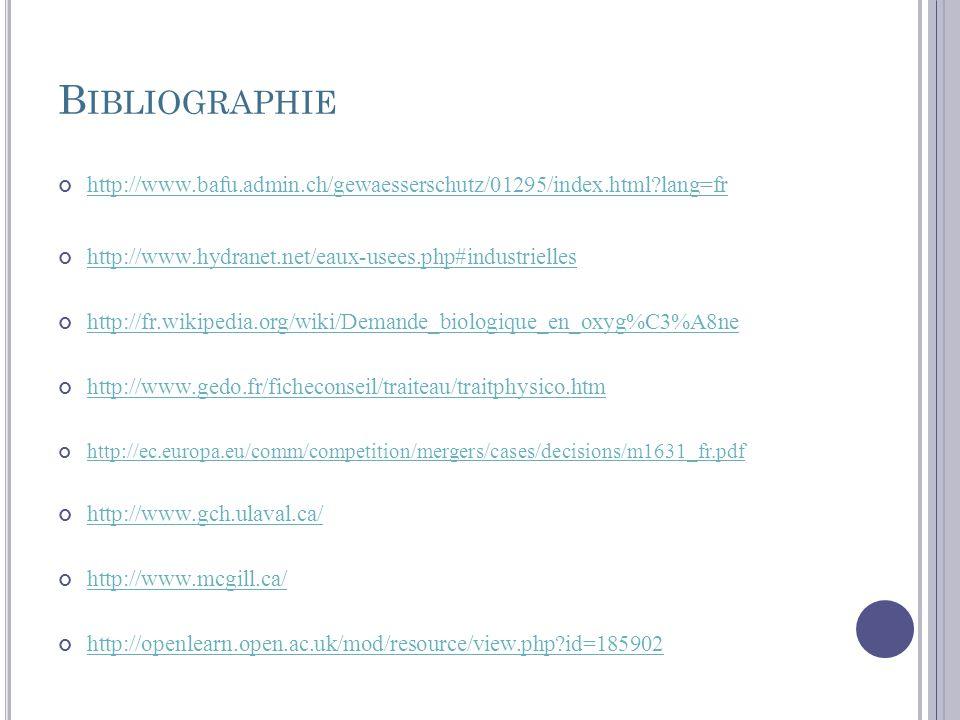 Bibliographie http://www.bafu.admin.ch/gewaesserschutz/01295/index.html lang=fr. http://www.hydranet.net/eaux-usees.php#industrielles.