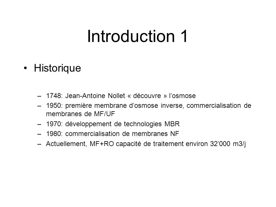 Introduction 1 Historique