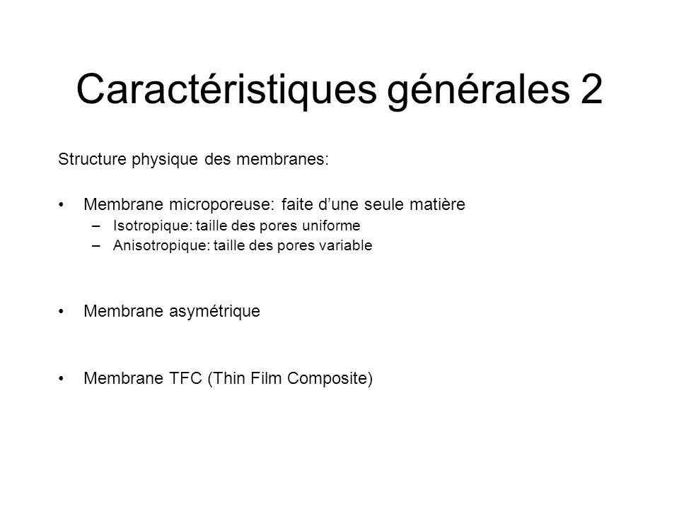 Caractéristiques générales 2