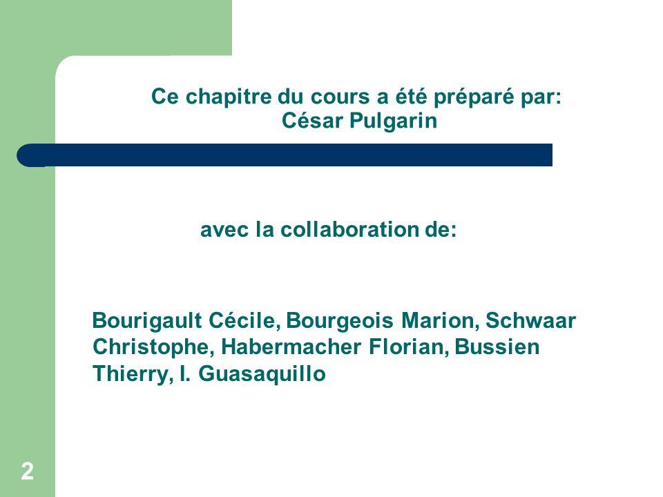 Ce chapitre du cours a été préparé par: César Pulgarin