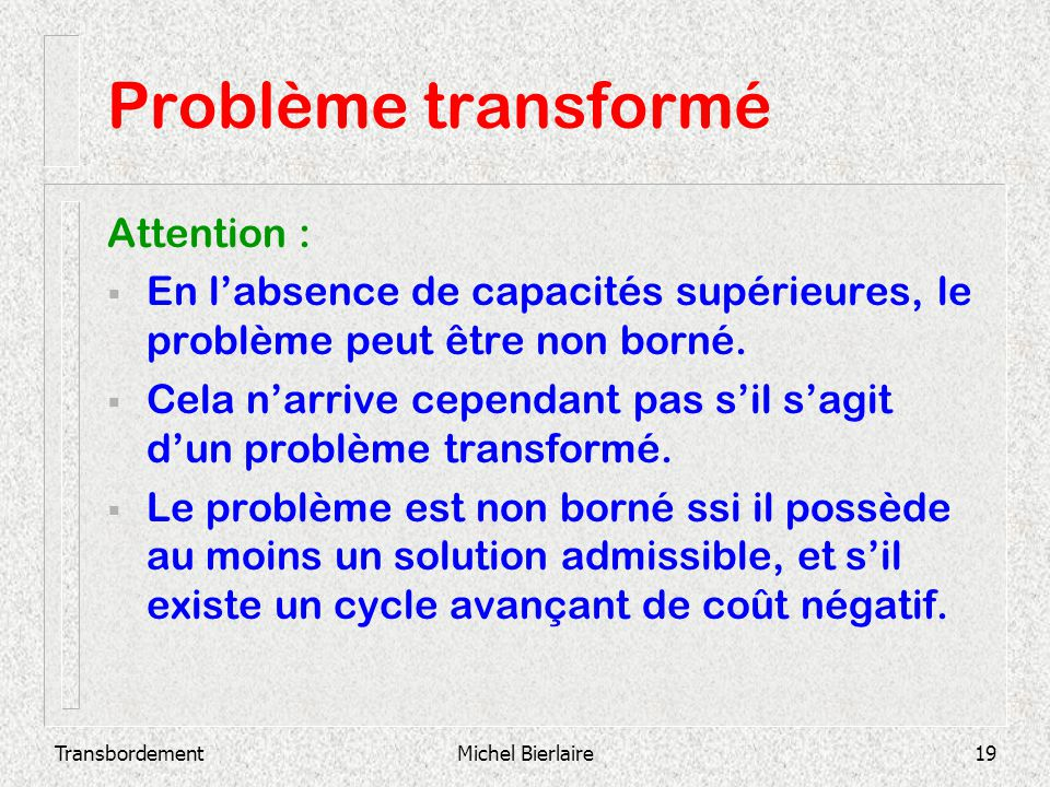 Problème transformé Attention :