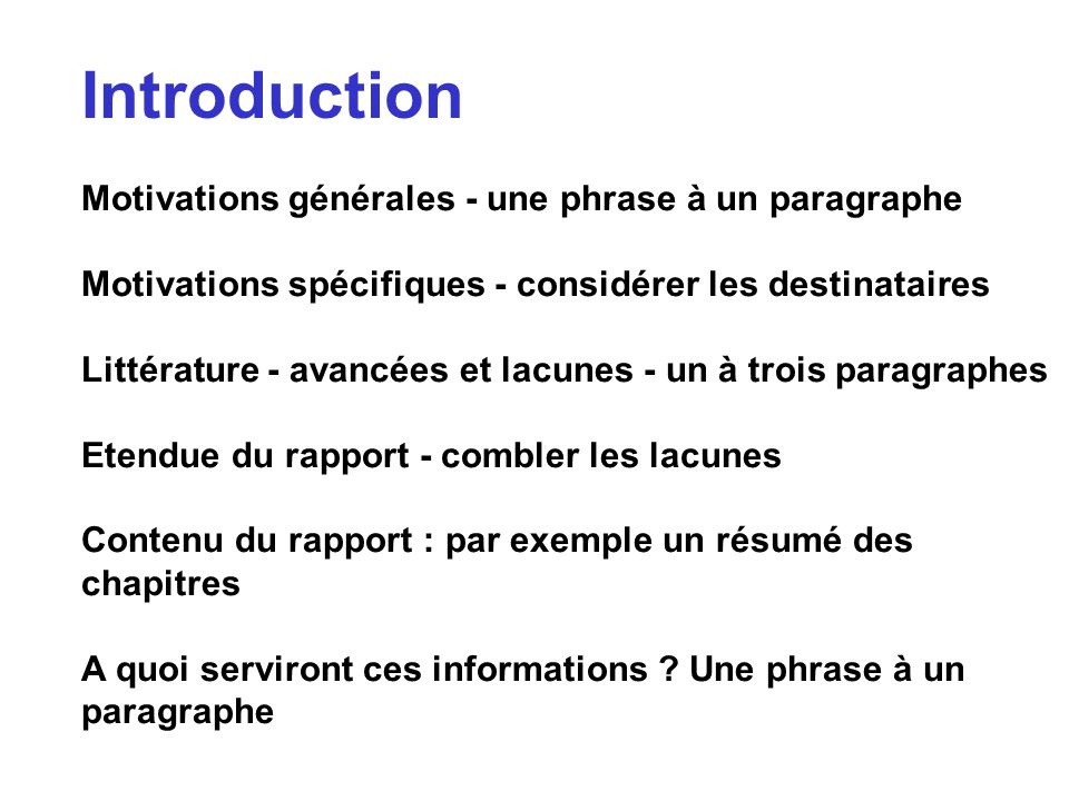 Introduction Motivations générales - une phrase à un paragraphe