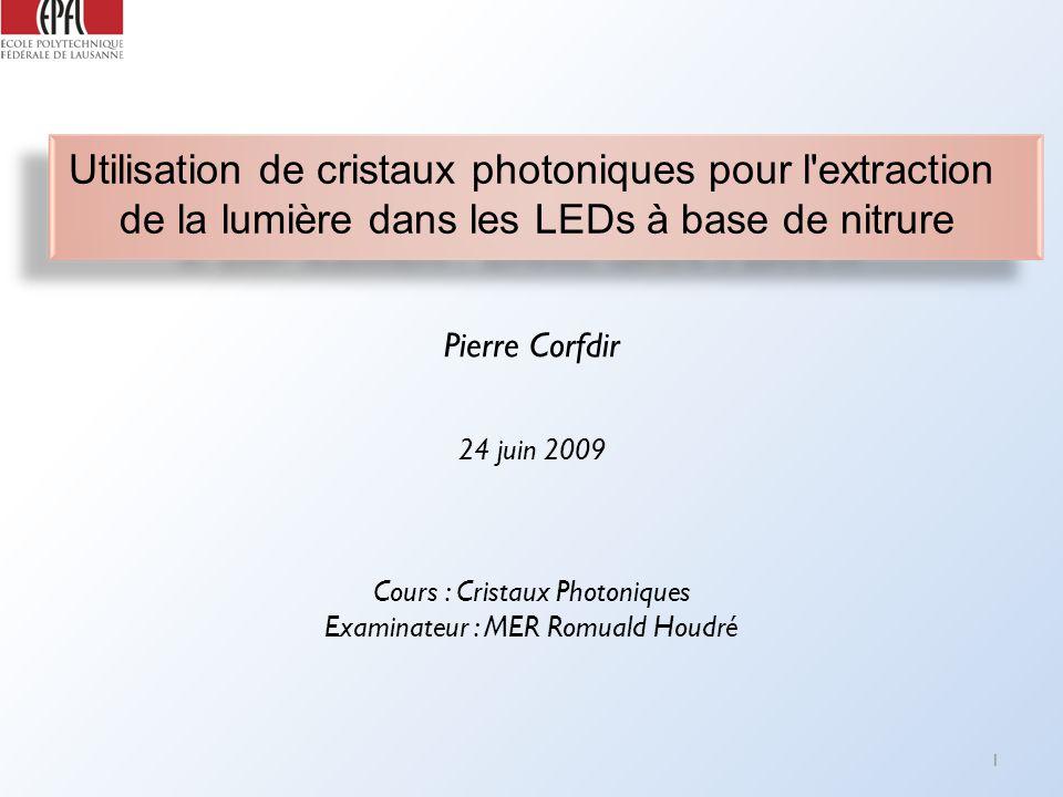 Utilisation de cristaux photoniques pour l extraction
