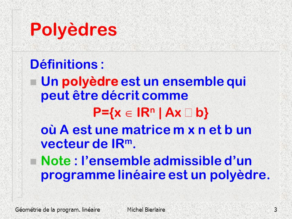 Polyèdres Définitions :