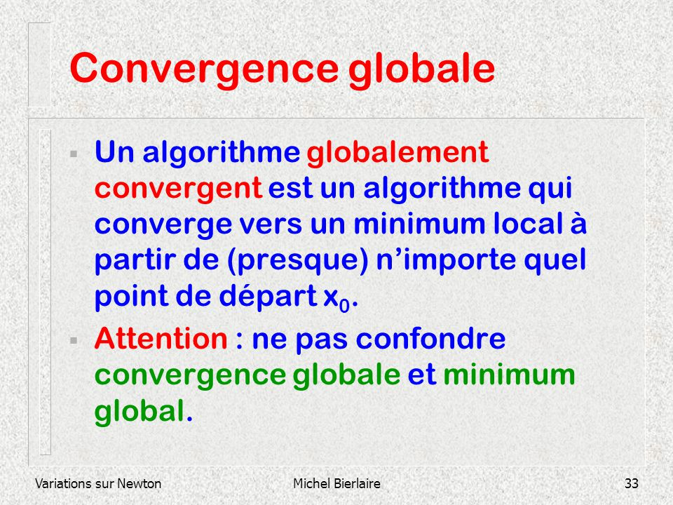 Convergence globale