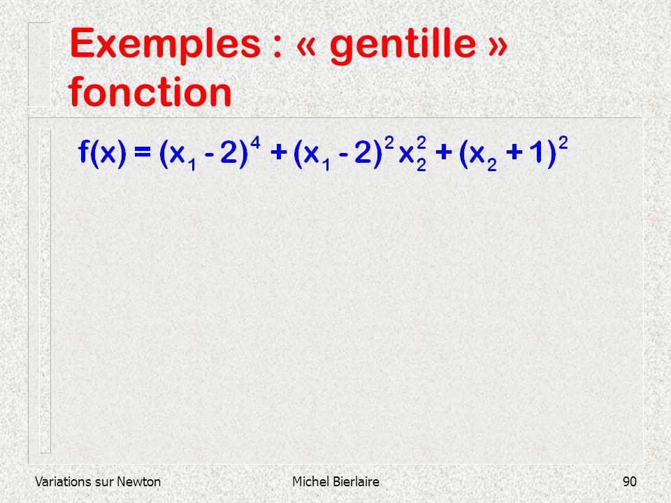 Exemples : « gentille » fonction