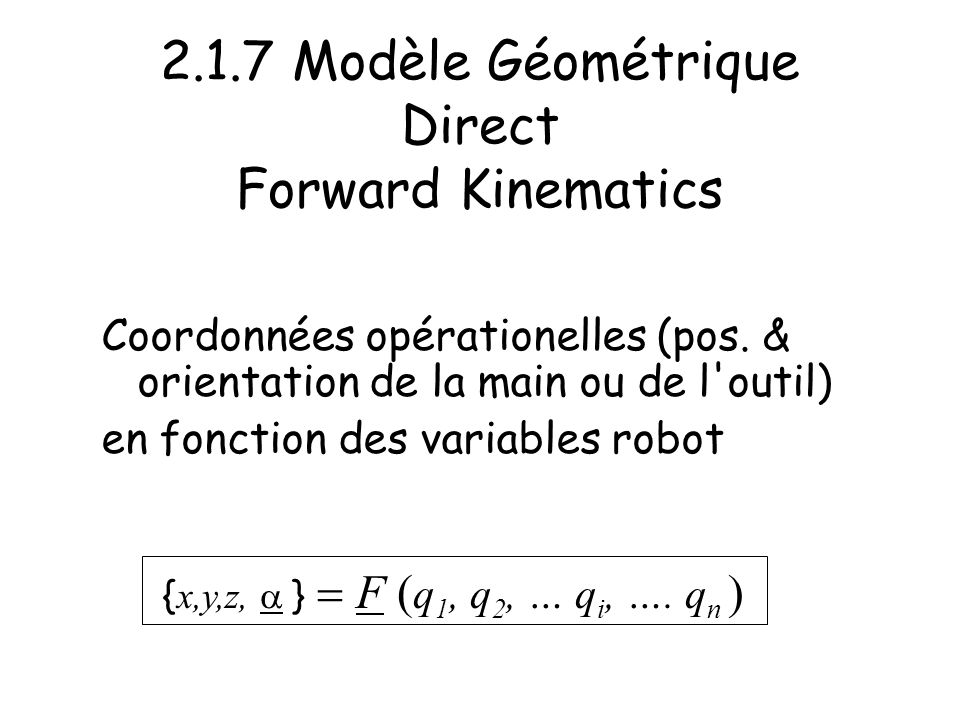 2.1.7 Modèle Géométrique Direct Forward Kinematics