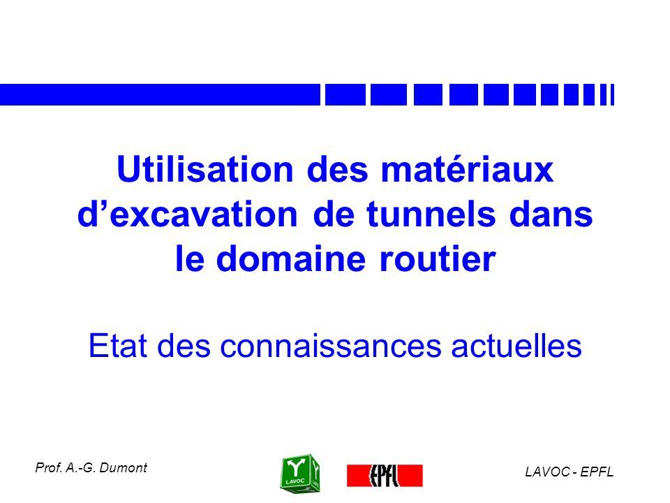 Utilisation des matériaux d'excavation de tunnels dans le domaine routier Etat des connaissances actuelles