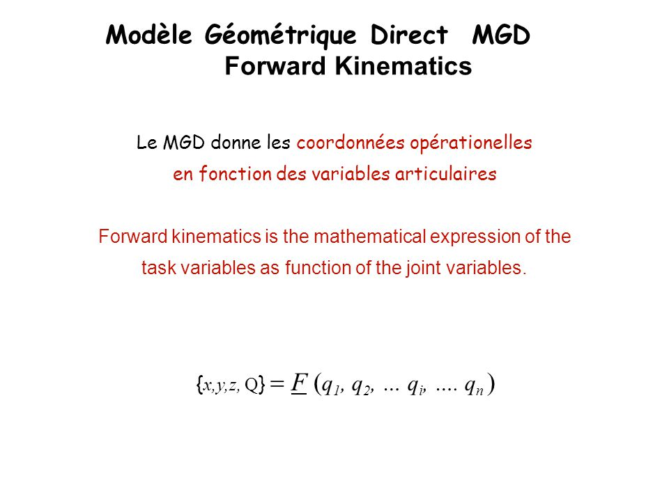 Modèle Géométrique Direct MGD Forward Kinematics