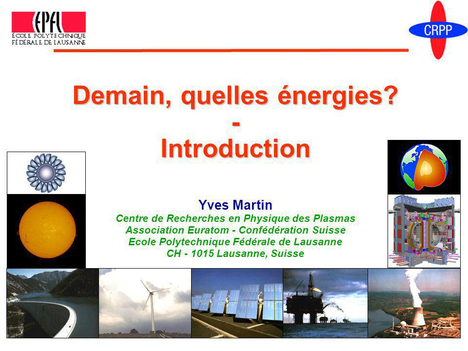 Demain, quelles énergies - Introduction