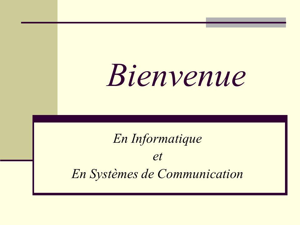 En Informatique et En Systèmes de Communication