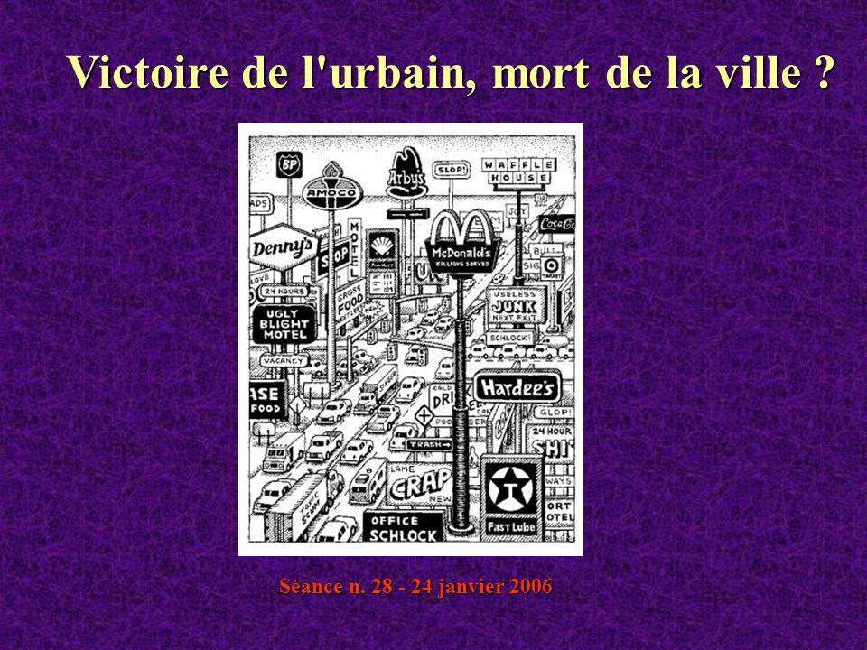 Victoire de l urbain, mort de la ville