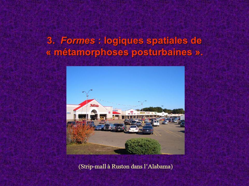 3. Formes : logiques spatiales de « métamorphoses posturbaines ».
