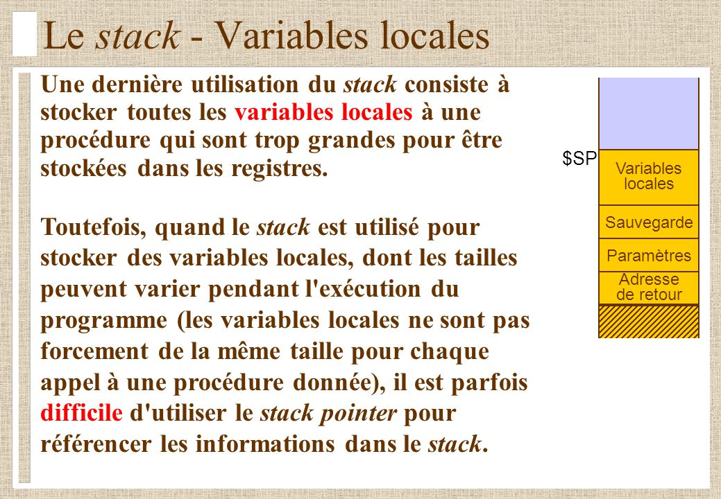Le stack - Variables locales