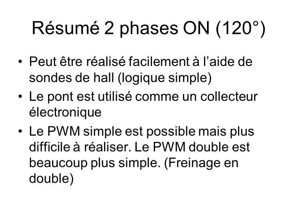 Résumé 2 phases ON (120°) Peut être réalisé facilement à l'aide de sondes de hall (logique simple)