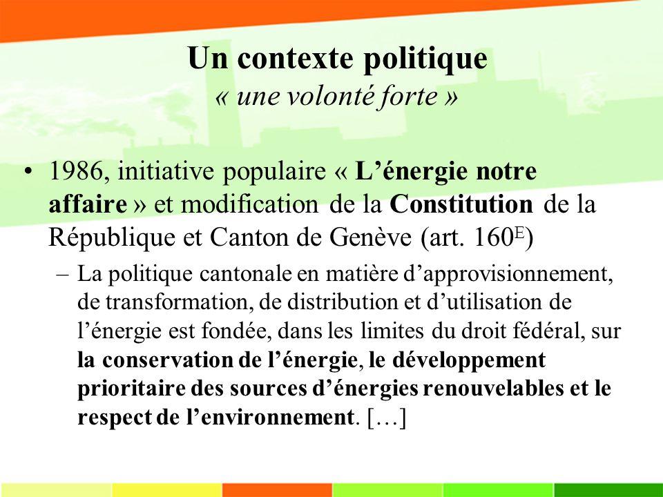 Un contexte politique « une volonté forte »