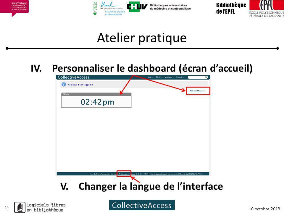 Atelier pratique IV. Personnaliser le dashboard (écran d'accueil)