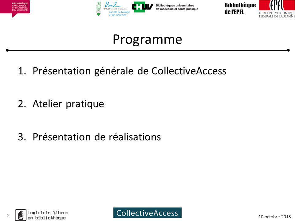 Programme Présentation générale de CollectiveAccess Atelier pratique
