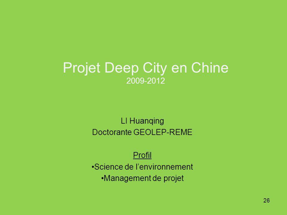 Projet Deep City en Chine 2009-2012