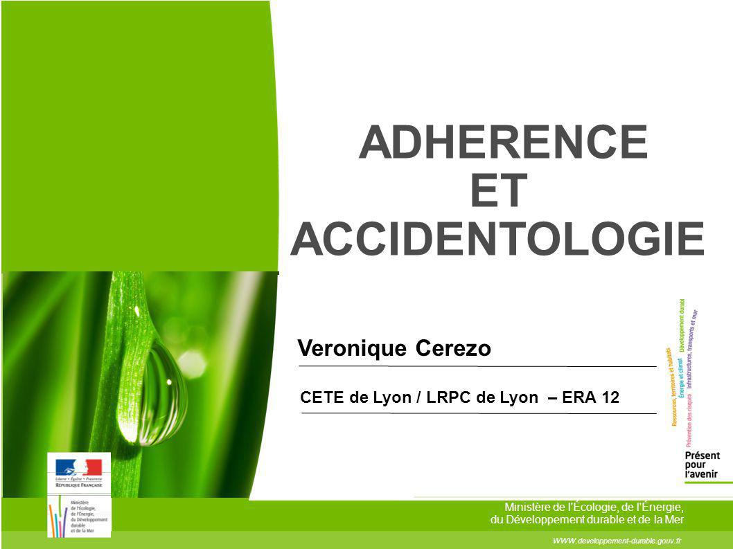 ADHERENCE ET ACCIDENTOLOGIE