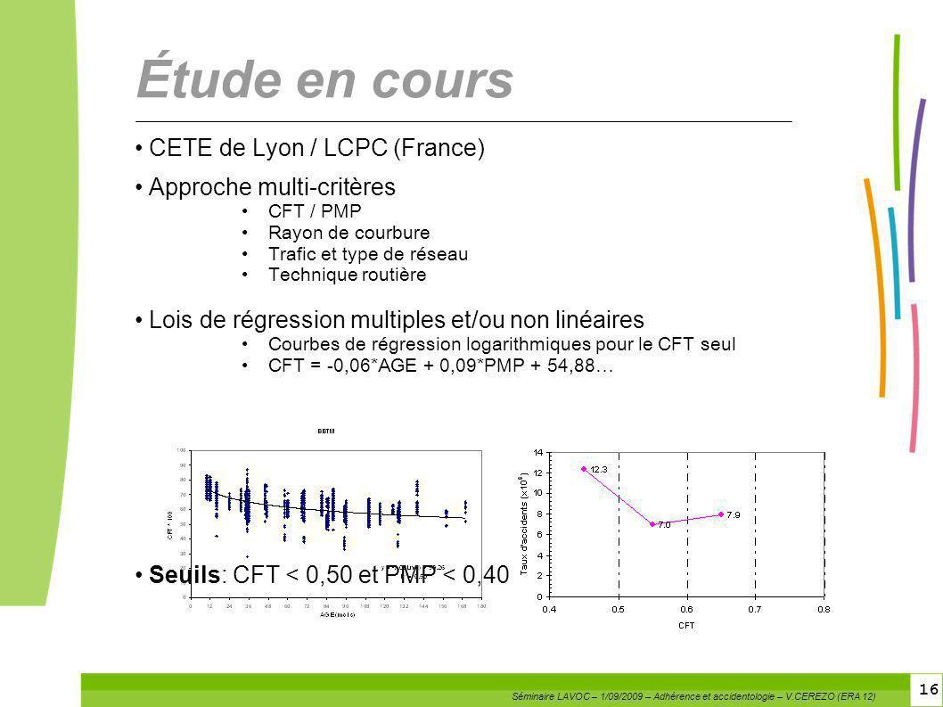 Étude en cours CETE de Lyon / LCPC (France) Approche multi-critères