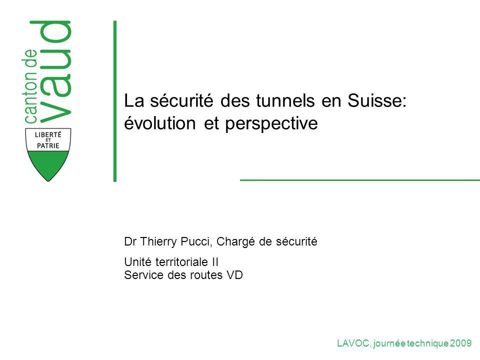 La sécurité des tunnels en Suisse: évolution et perspective
