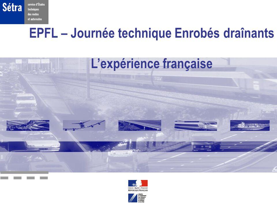 EPFL – Journée technique Enrobés draînants L'expérience française