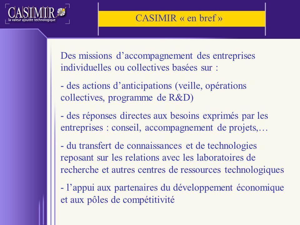 CASIMIR « en bref » Des missions d'accompagnement des entreprises individuelles ou collectives basées sur :