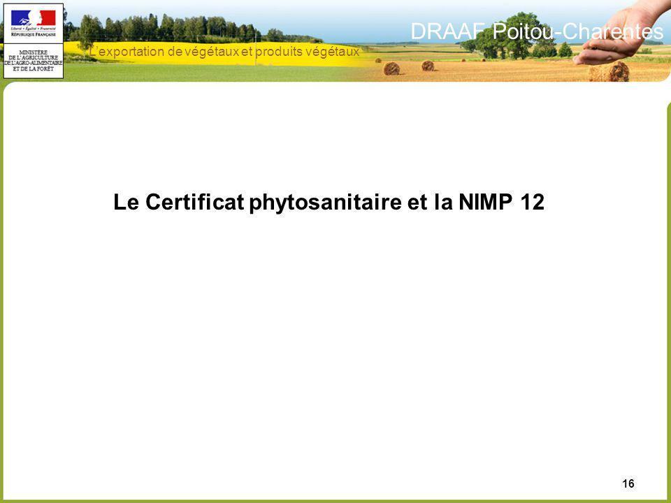 Le Certificat phytosanitaire et la NIMP 12