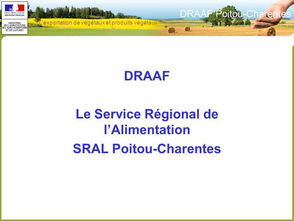 DRAAF Le Service Régional de l'Alimentation SRAL Poitou-Charentes