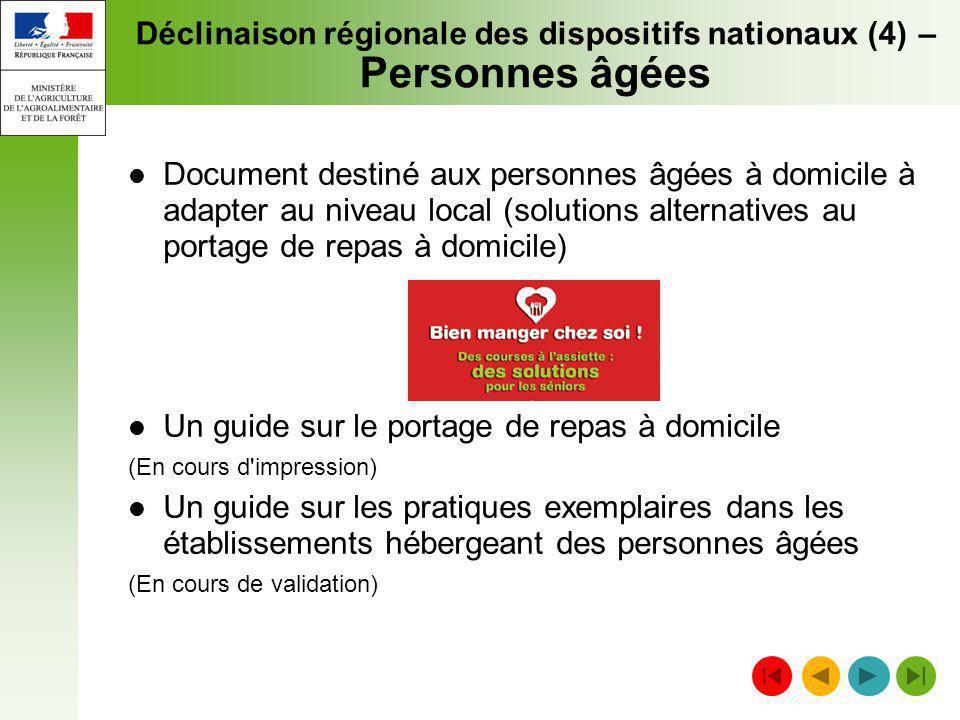 Déclinaison régionale des dispositifs nationaux (4) – Personnes âgées